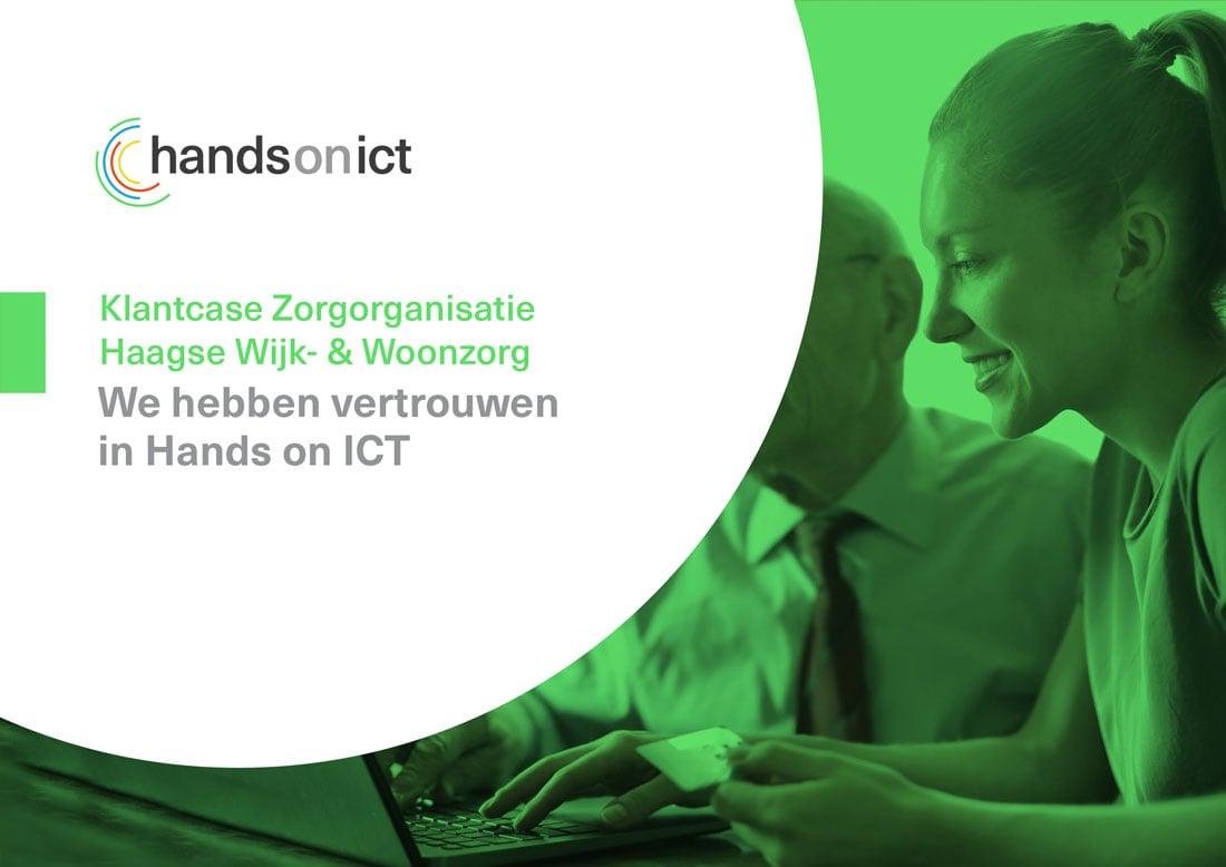 Klantcase Zorgorganisatie Haagse Wijk- & Woonzorg