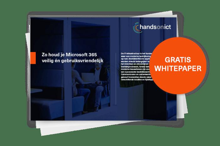 Microsoft 365 veilig en gebruiksvriendelijk